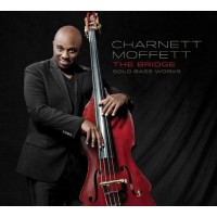 Charnett Moffett - The Bridge