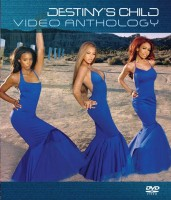 Destiny's Child - Destiny's Child Video Anthology
