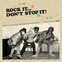 Rock It Don't Stop It