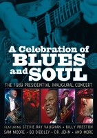A Celebration of Blues and Soul The 1989 Presidential Inaugural Concert