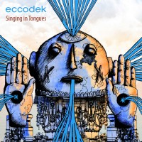 Eccodek - Singing in Tongues
