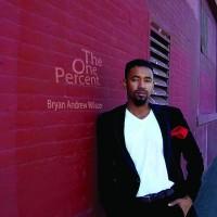 Bryan Andrew Wilson - The One Percent