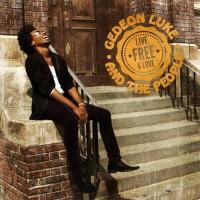 Gedeon Luke and the People - Live Free & Love