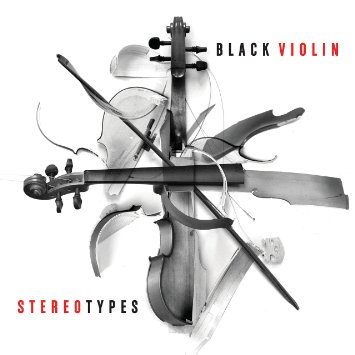Black Violin - Stereotypes | BLACK GROOVES