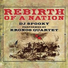 DJ Spooky Rebirth of a Nation