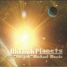 michael woods uhthuh planets