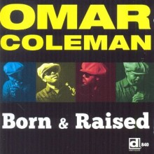 omar coleman born and raised