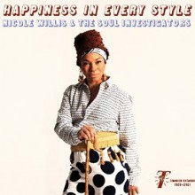 Nicole Willis & the Soul Investigators_happiness in every style