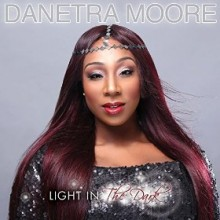 danetra moore_light in the dark