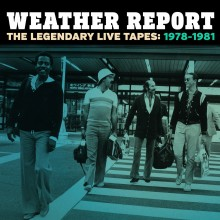 weather report the legendary live tapes