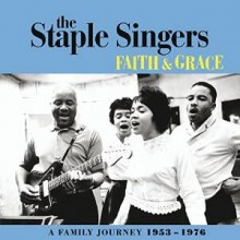 staple singers faith and grace a family journey