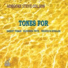adegoke steve colson tones for