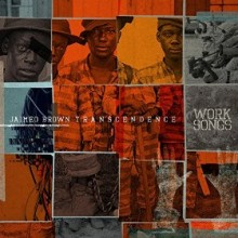 jaimeo brown transcendence work songs