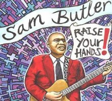 sam butler_raise your hands