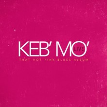 keb mo_hot pink blues album