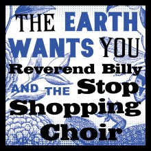 rev billy and the stop shopping choir
