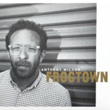 anthony wilson_frogtown
