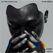 bj the chicago kid _ in my mind
