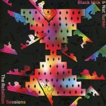 Black Milk and Nat Turner_The Rebellion Sessions
