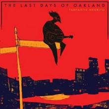 last days of oakland