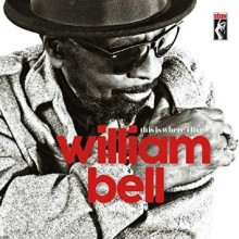 william bell_this is where i live