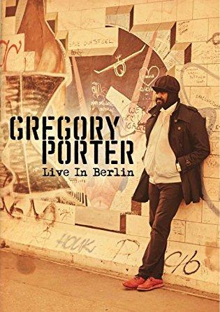 gregory porter live in berlin black grooves. Black Bedroom Furniture Sets. Home Design Ideas