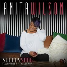 Sunday Song Anita Wilson