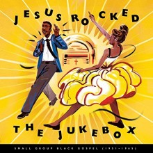 Jesus Rocked the Jukebox