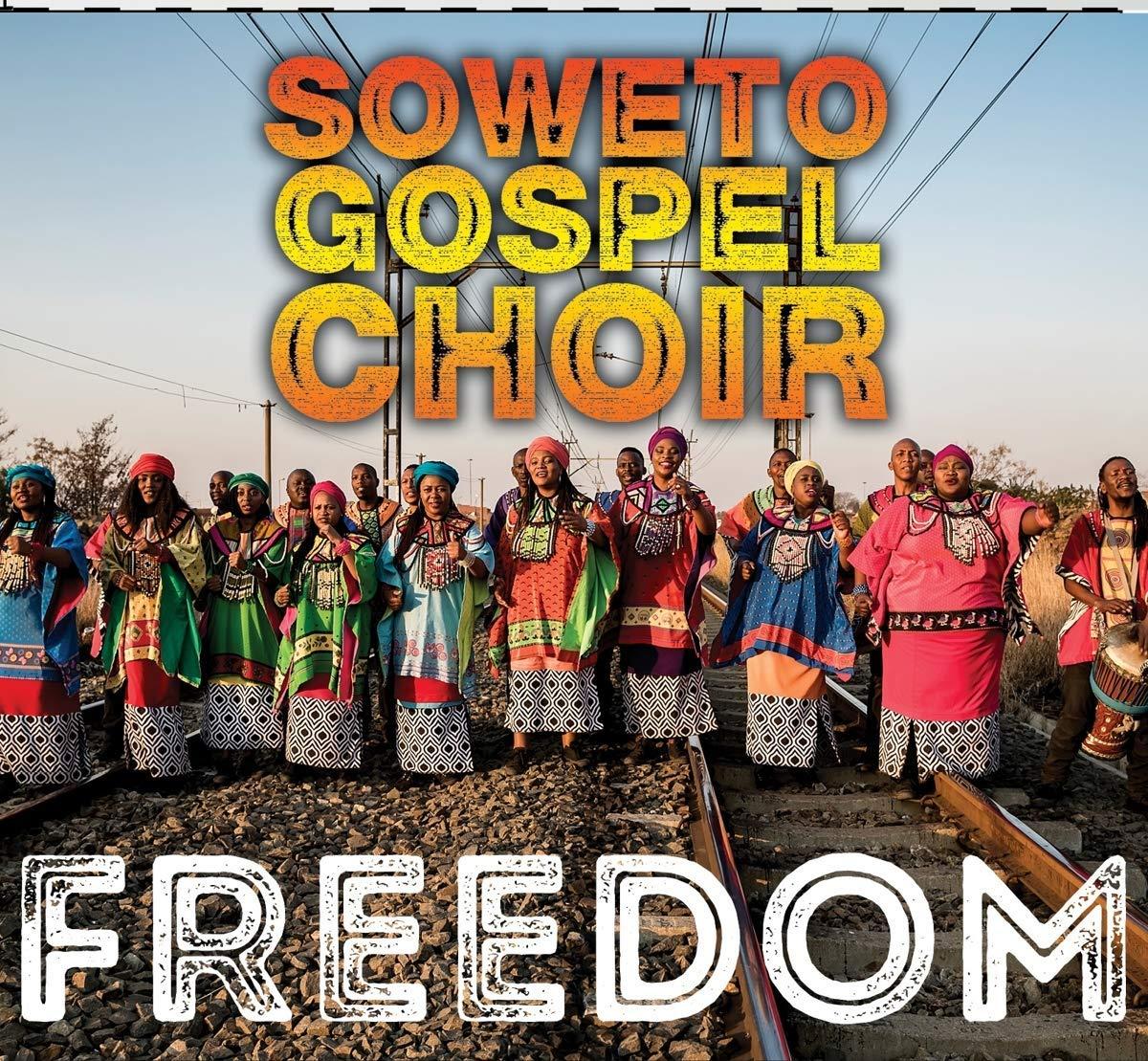 Soweto Gospel Choir – Freedom | BLACK GROOVES