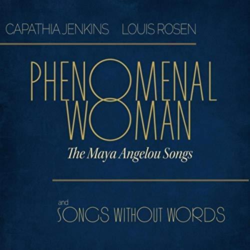 Capathia Jenkins & Louis Rosen-Phenomenal Woman: The Maya