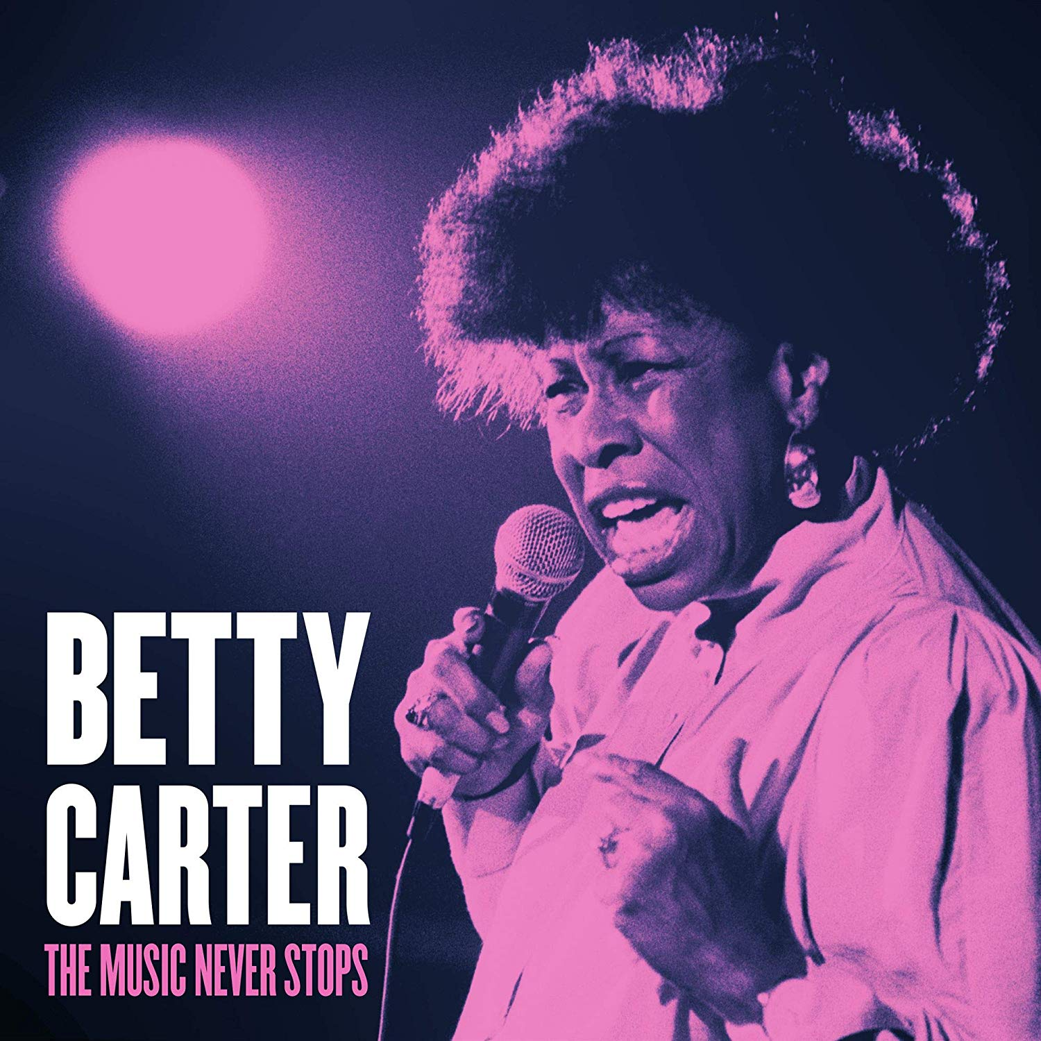 Betty Carter – The Music Never Stops | BLACK GROOVES